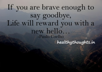 inspirational-quotes-paulo-coelho-goodby-life-new-hello