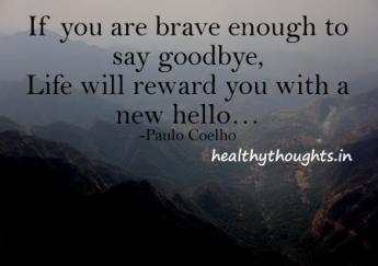 inspirational-quotes-paulo-coelho-goodby-life-new-hello